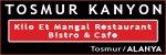 Tosmur Kanyon- Kilo Et Tavuk Balık ve Kahvaltı